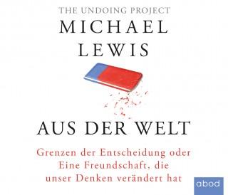 Michael Lewis: Aus der Welt