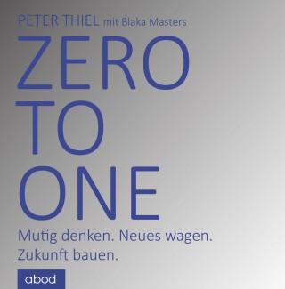 Peter Thiel, Blake Masters: Zero to one