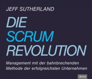Jeff Sutherland: Die Scrum-Revolution