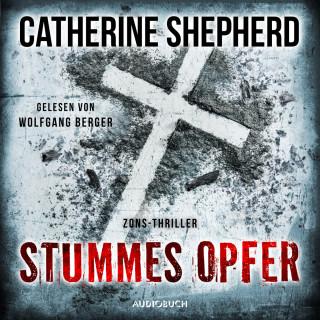 Catherine Shepherd: Stummes Opfer - Zons-Thriller, Band 11 (Ungekürzt)