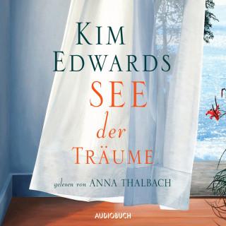 Kim Edwards: See der Träume (Gekürzt)