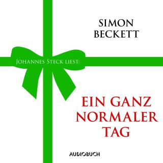 Simon Beckett: Ein ganz normaler Tag (Ungekürzte Fassung)