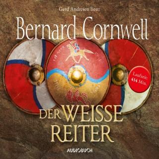 Bernard Cornwell: Der weiße Reiter: Teil 2 der Wikinger-Saga (Gekürzte Lesung)