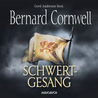 Bernard Cornwell: Schwertgesang - Teil 4 der Wikinger-Saga (Gekürzte Lesung)