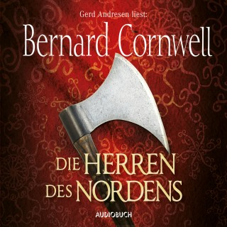 Bernard Cornwell: Die Herren des Nordens - Wikinger-Saga, Band 3 (Gekürzt)