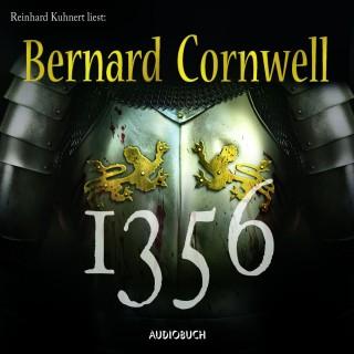 Bernard Cornwell: 1356 (Gekürzte Lesung)