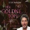 E.T.A. Hoffmann: Der goldne Topf (Ungekürzt)
