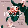Jodi Picoult: Kleine große Schritte (Gekürzt)