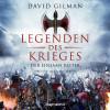 David Gilman: Der einsame Reiter - Legenden des Krieges, Teil 3 (Gekürzt)