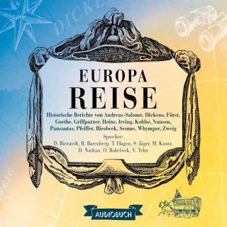 Diverse: Europareise - Historische Berichte 2 (Gekürzt)