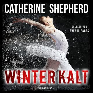Catherine Shepherd: Winterkalt - Julia Schwarz 3 (Ungekürzt)