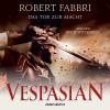 Robert Fabbri: Das Tor zur Macht - Vespasian 2 (Ungekürzt)
