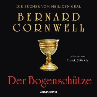 Bernard Cornwell: Der Bogenschütze - Die Bücher vom heiligen Gral 1 (Ungekürzt)