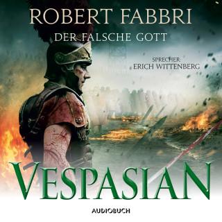 Robert Fabbri: Vespasian: Der falsche Gott - Vespasian 3 (Ungekürzt)