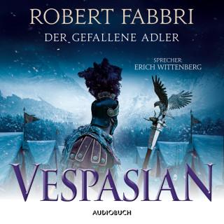 Robert Fabbri: Der gefallene Adler - Vespasian 4 (Ungekürzt)