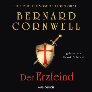 Bernard Cornwell: Der Erzfeind - Die Bücher vom heiligen Gral 3 (Ungekürzt)