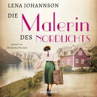 Lena Johannson: Die Malerin des Nordlichts (Ungekürzt)