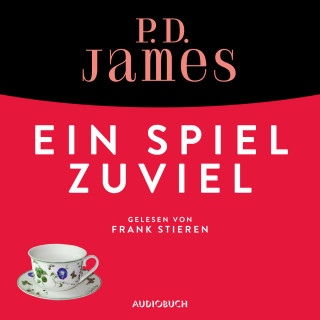 P. D. James: Ein Spiel zuviel - Ein Fall für Adam Dalgliesh 1 (Ungekürzt)