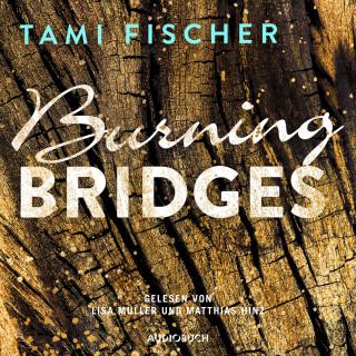 Tami Fischer: Burning Bridges - Fletcher University 1 (Ungekürzt)