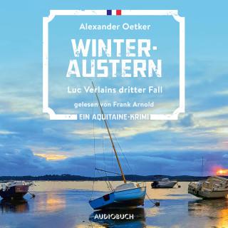 Alexander Oetker: Winteraustern - Luc Verlain 3 (Ungekürzt)