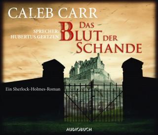 Caleb Carr: Das Blut der Schande