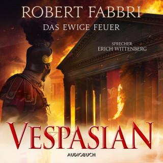 Robert Fabbri: Das ewige Feuer - Vespasian 8 (Ungekürzt)
