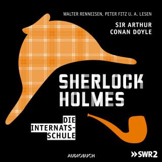 Arthur Conan Doyle: Sherlock Holmes, Folge 3: Die Internatsschule