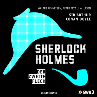 Sir Arthur Conan Doyle: Sherlock Holmes, Folge 6: Der zweite Fleck