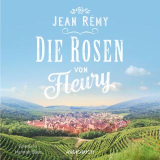 Jean Rémy: Die Rosen von Fleury (Ungekürzt)
