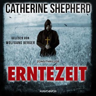 Catherine Shepherd: Erntezeit - Zons-Thriller, Band 2 (Ungekürzt)