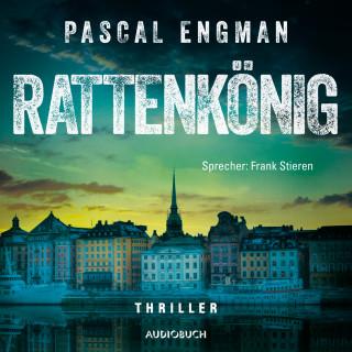 Pascal Engman: Rattenkönig - Vanessa Frank-Thriller 2 (Ungekürzt)