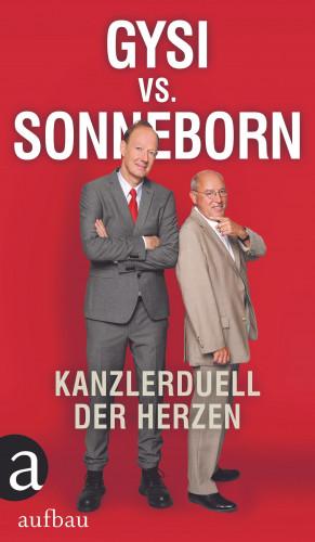 Gregor Gysi, Martin Sonneborn: Gysi vs. Sonneborn