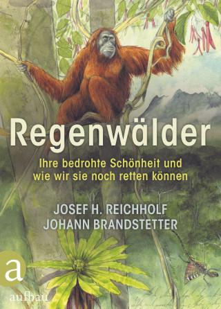 Josef H. Reichholf, Johann Brandstetter: Regenwälder