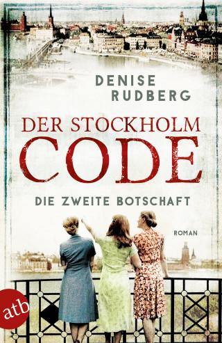 Denise Rudberg: Der Stockholm-Code - Die zweite Botschaft