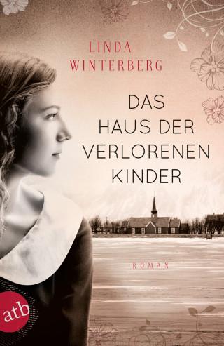 Linda Winterberg: Das Haus der verlorenen Kinder