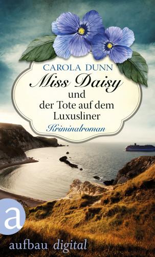 Carola Dunn: Miss Daisy und der Tote auf dem Luxusliner