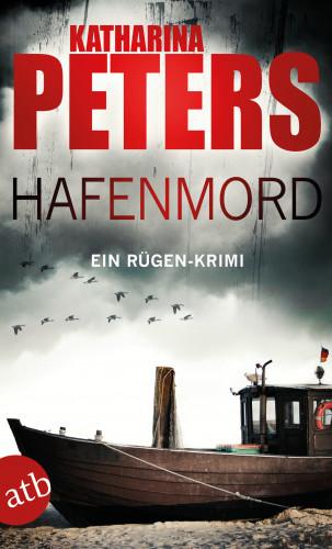 Katharina Peters: Hafenmord
