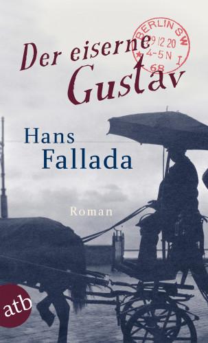 Hans Fallada: Der eiserne Gustav