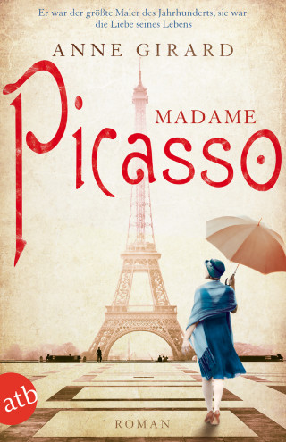 Anne Girard: Madame Picasso