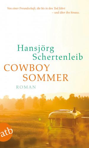 Hansjörg Schertenleib: Cowboysommer