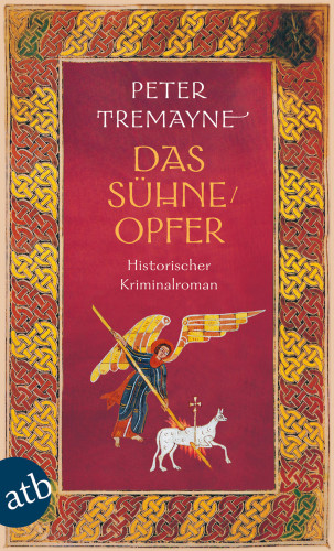 Peter Tremayne: Das Sühneopfer