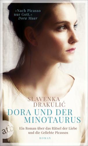 Slavenka Drakulić: Dora und der Minotaurus