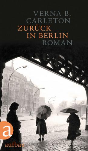 Verna B. Carleton: Zurück in Berlin