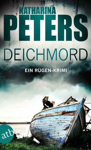 Katharina Peters: Deichmord