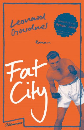 Leonard Gardner: Fat City