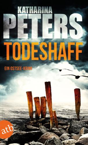 Katharina Peters: Todeshaff