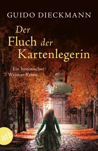 Guido Dieckmann: Der Fluch der Kartenlegerin
