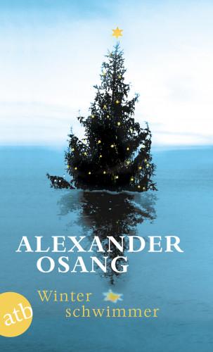 Alexander Osang: Winterschwimmer