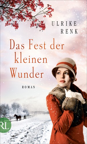 Ulrike Renk: Das Fest der kleinen Wunder