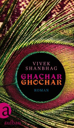 Vivek Shanbhag: Ghachar Ghochar